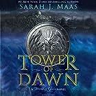 Tower of Dawn: A Throne of Glass Novel Hörbuch von Sarah J. Maas Gesprochen von: Elizabeth Evans