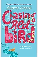 Chasing Redbird Paperback