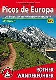 Rother Wanderführer / Picos de Europa: Die schönsten Tal- und Bergwanderungen. 50 Touren. Mit GPS-Tracks.