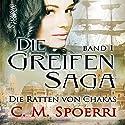 Die Ratten von Chakas (Die Greifen-Saga 1) Hörbuch von C. M. Spoerri Gesprochen von: Marlene Rauch