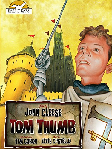 Tom Thumb; Told by John Cleese with Music by Elvis Costello