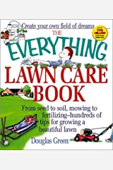 Everything Lawn Care (Everything Series) Paperback