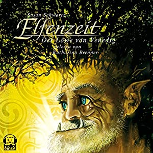 Der Löwe von Venedig (Elfenzeit 4) Hörbuch