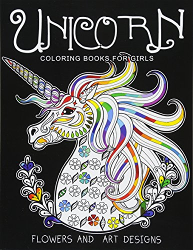 Pdf Crafts Unicorn Coloring Books for Girls: featuring various Unicorn designs filled with stress relieving patterns. (Horses Coloring Books for Girls)