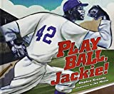 img - for Play Ball, Jackie! book / textbook / text book