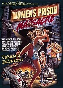 Womens Prison Massacre Uncut Edition!
