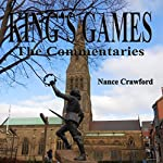 King's Games: The Commentaries | Nance Crawford