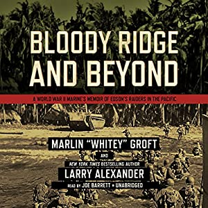 Bloody Ridge and Beyond Audiobook