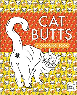 Cat Butts: A Coloring Book: Amazon.ca: Val Brains: Books