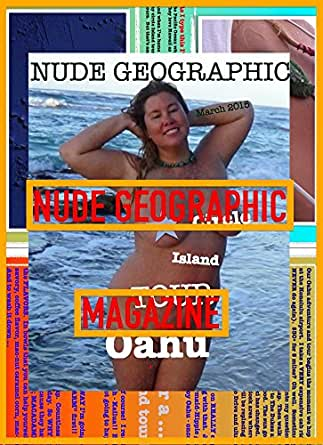 Nude Geographic - March 2015 - Oahu Circle Island Tour