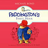 Paddington's Finest Hour (Paddington Bear)