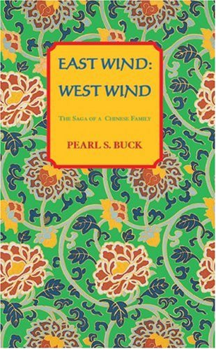 East Wind: West Wind (Oriental Novels of Pearl S. Buck) by Brand: Moyer Bell and its subsidiaries