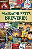 Massachusetts Breweries (Breweries Series)