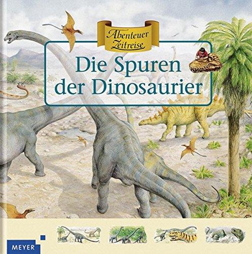 Die Spuren der Dinosaurier