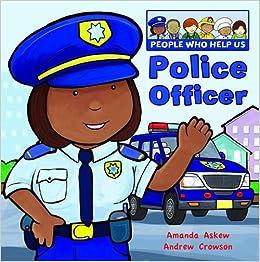 Police Officer (People Who Help Us): Amazon.co.uk: Amanda Askew ...