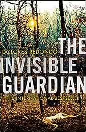 The Invisible Guardian (The Baztan Trilogy): Amazon.es