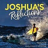 Joshua's Reflections (Volume 6)