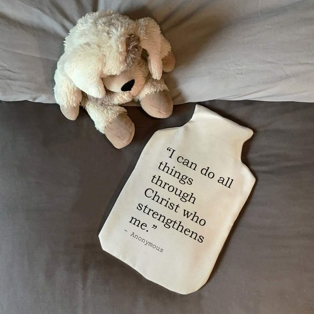Stamp Press I can do all things through Christ who strengthens me HW00001441 Quote By Anonymous Hot Water Bottle Cover