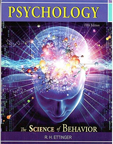 PSYCHOLOGY:SCIENCE OF BEHAVIOR