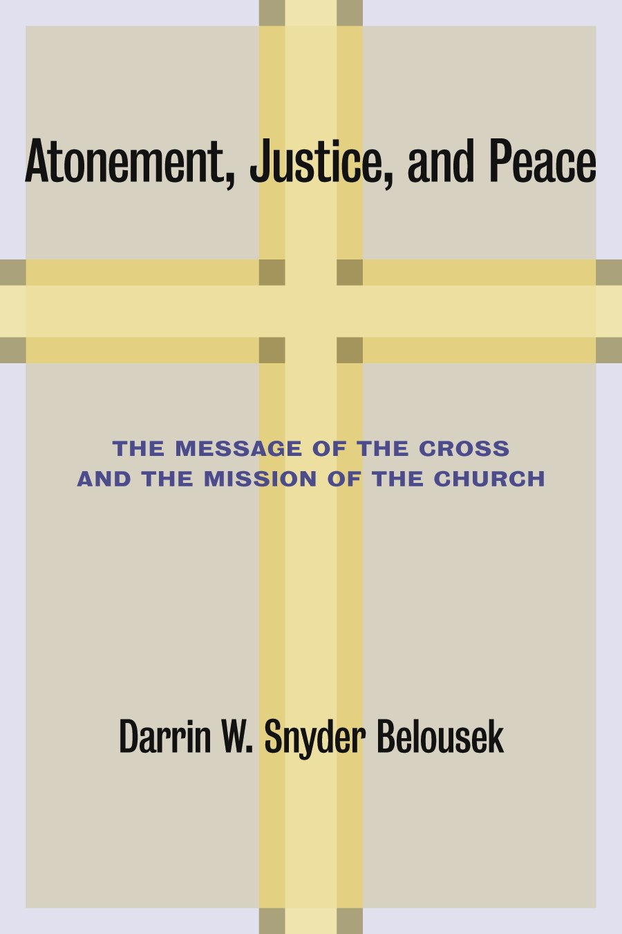Atonement Justice Peace Message Mission