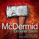 Ein kalter Strom Audiobook by Val McDermid Narrated by Stefan Wilkening