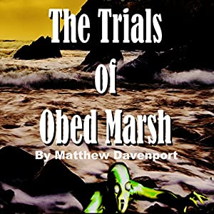 The Trials of Obed Marsh Hörbuch