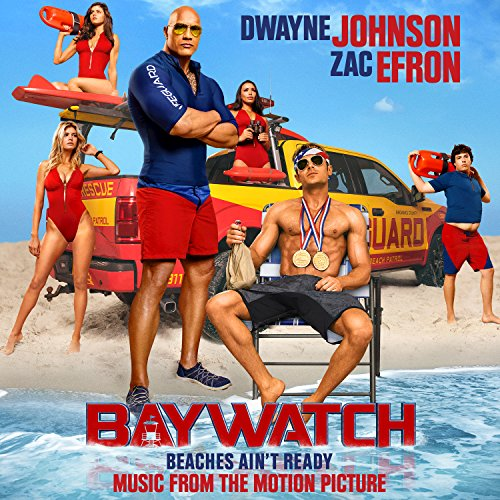 Baywatch (Music From The Motio...