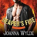 Reaper's Fire: Reaper's MC Series, Book 6 | Joanna Wylde