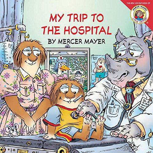 Little Critter My Trip Hospital