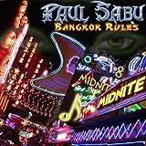Bangkok Rules by Paul Sabu