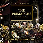 The Primarchs: The Horus Heresy, Book 20 | Graham McNeill,Gav Thorpe,Nick Kyme,Rob Sanders