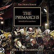 The Primarchs: The Horus Heresy, Book 20 | Graham McNeill, Gav Thorpe, Nick Kyme, Rob Sanders