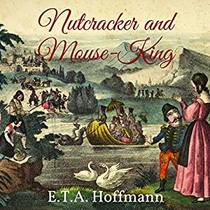 Nutcracker and Mouse-King Audiobook