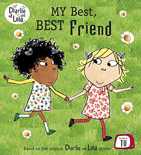 Charlie and Lola My Best Best -