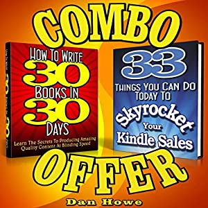 2-for-1 E-Book Publishers Power Pack Combo Offer (How to Write 30 Books in 30 Days + 33 Ways to Skyrocket Your Kindle Sales) Audiobook
