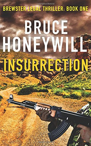Insurrection (Brewster Legal Thriller) (Volume 1) PDF