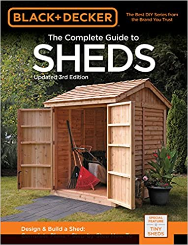 Black Decker The Complete Guide To Sheds 3rd Edition Design