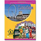 Macmillan Children's Readers: London/A Day in the City: Level 5