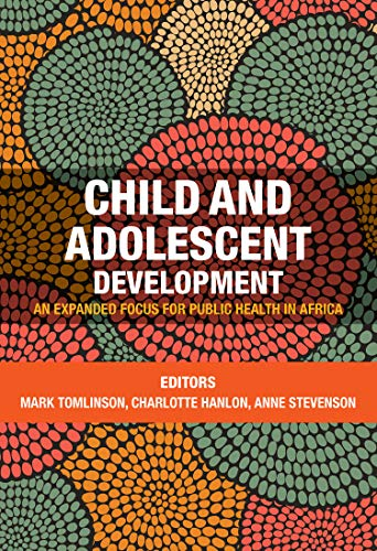 Child and adolescent development: an expanded focus for public health in Africa
