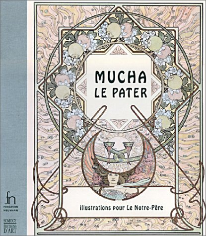 Mucha, Le Pater: Illustrations pour le Notre-Père