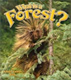 What Is a Forest?, Bobbie Kalman and Kathryn Smithyman, 0865059691
