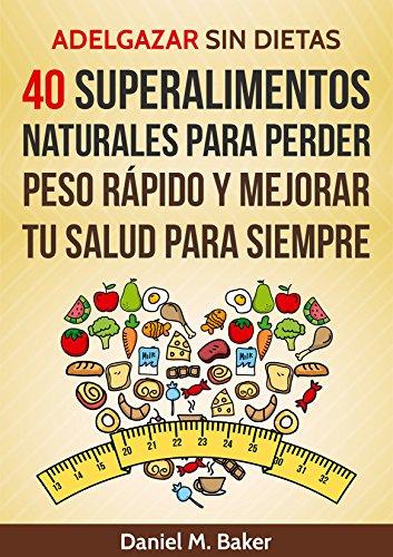 Para adelgazar 40 dietas a los