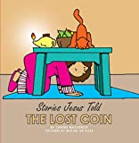 The Lost Coin (Board Books Stories Jesus Told)