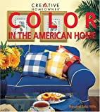 Color in the American Home, Margaret S. Willis, 158011010X