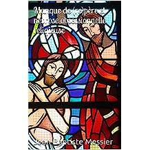Manque de (re)père et névrose obsessionnelle religieuse (French Edition)