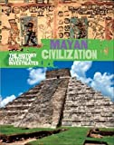 img - for Mayan Civilization (History Detective Investigates) book / textbook / text book