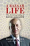 img - for A Bazaar Life: The Autobiography of David Alliance book / textbook / text book