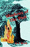 Shadows of the Past, Martha Miller, 1413480705