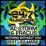 Without You (Hardcore Underground 2 Mix)