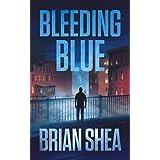 Bleeding Blue (Boston Crime Thriller)